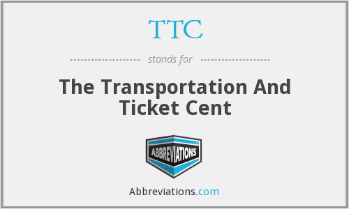 TTC - The Transportation And Ticket Cent