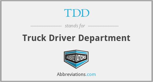 TDD - Truck Driver Department