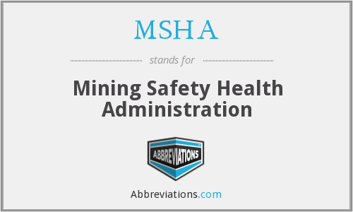 MSHA - Mining Safety Health Administration