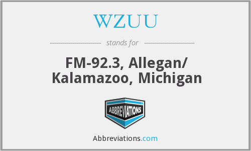 WZUU - FM-92.3, Allegan/ Kalamazoo, Michigan