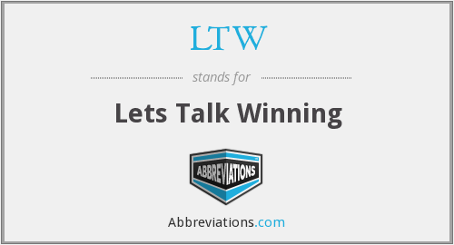 LTW - Lets Talk Winning