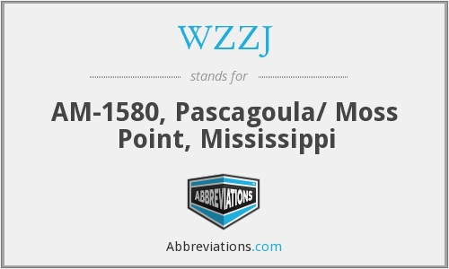 WZZJ - AM-1580, Pascagoula/ Moss Point, Mississippi