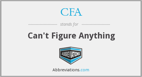 CFA - Can't Figure Anything