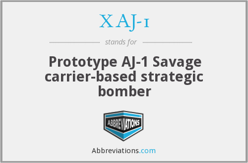 XAJ-1 - Prototype AJ-1 Savage carrier-based strategic bomber