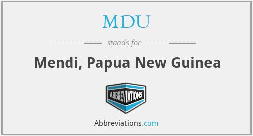 MDU - Mendi, Papua New Guinea