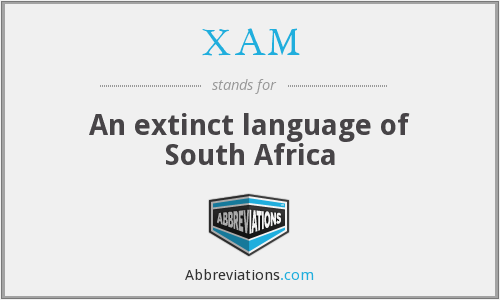 XAM - An extinct language of South Africa