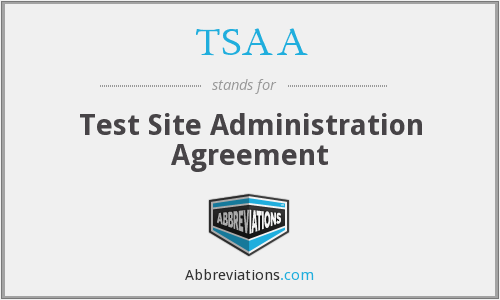TSAA - Test Site Administration Agreement