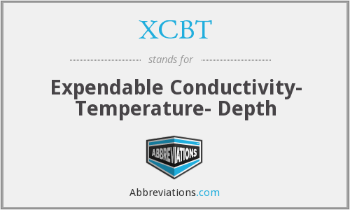 XCBT - Expendable Conductivity- Temperature- Depth