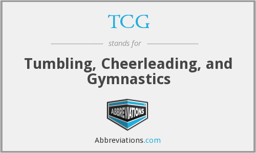 TCG - Tumbling, Cheerleading, and Gymnastics