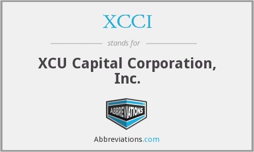 XCCI - XCU Capital Corporation, Inc.