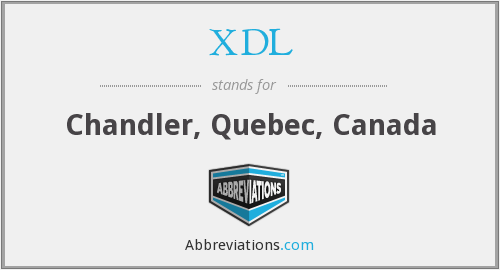 XDL - Chandler, Quebec, Canada