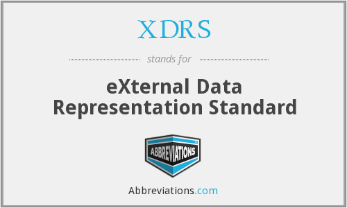 XDRS - eXternal Data Representation Standard