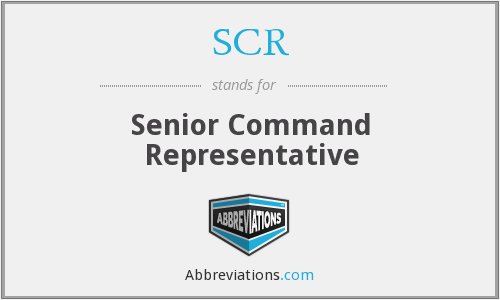 SCR - Senior Command Representative