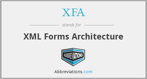 What does XFA stand for?