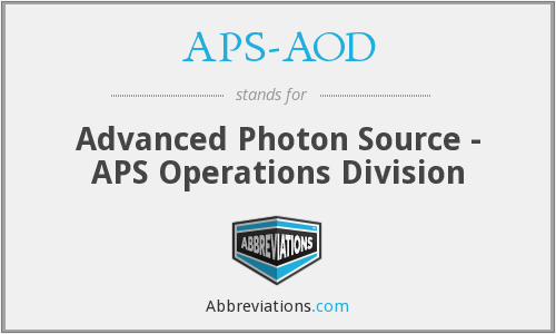 APS-AOD - Advanced Photon Source - APS Operations Division
