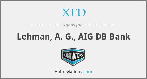 XFD - Lehman, A. G., AIG DB Bank