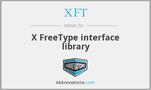 What does XFT stand for?
