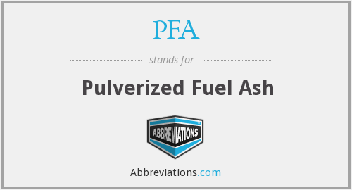 PFA - Pulverised Fuel Ash