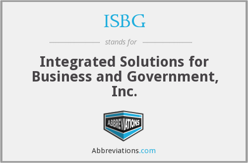 ISBG - Integrated Solutions for Business and Government, Inc.