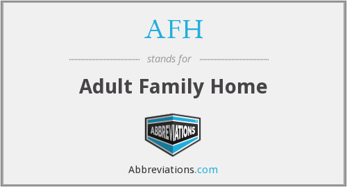 AFH - Adult Family Home