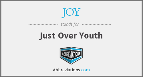 JOY - Just Over Youth