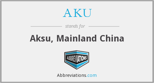 AKU - Aksu, Mainland China