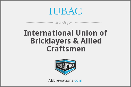 IUBAC - International Union of Bricklayers & Allied Craftsmen