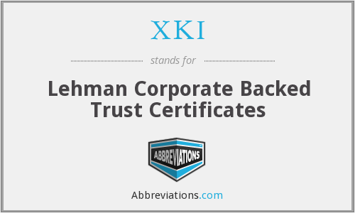 XKI - Lehman Corporate Backed Trust Certificates