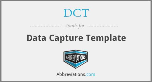 DCT - Data Capture Template