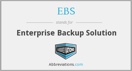 EBS - Enterprise Backup Solution