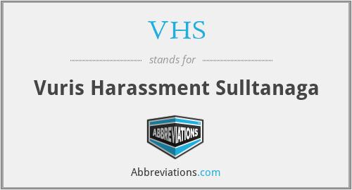 VHS - Vuris Harassment Sulltanaga