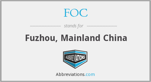 FOC - Fuzhou, Mainland China