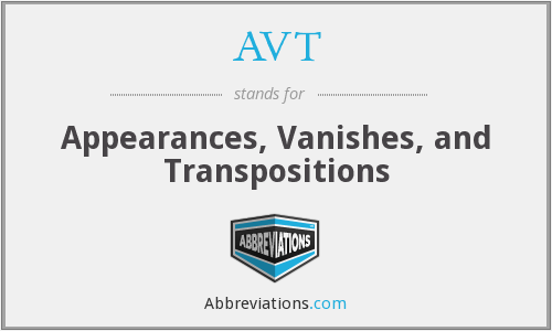 AVT - Appearances, Vanishes, and Transpositions