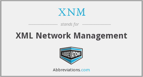 XNM - XML Network Management