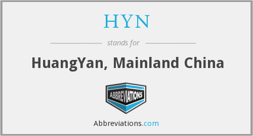 HYN - HuangYan, Mainland China