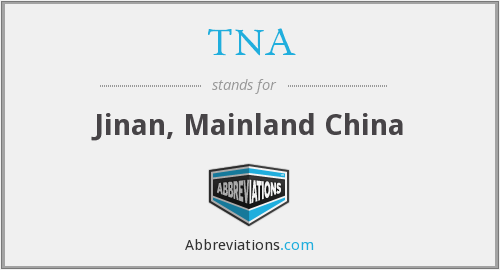 TNA - Jinan, Mainland China
