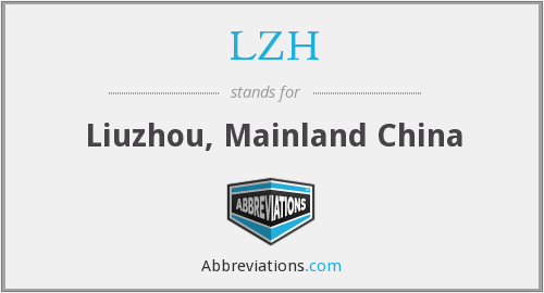 LZH - Liuzhou, Mainland China