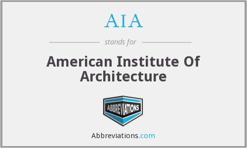AIA - American Institute Of Architecture