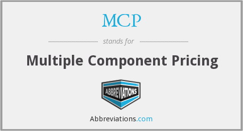 MCP - Multiple Component Pricing