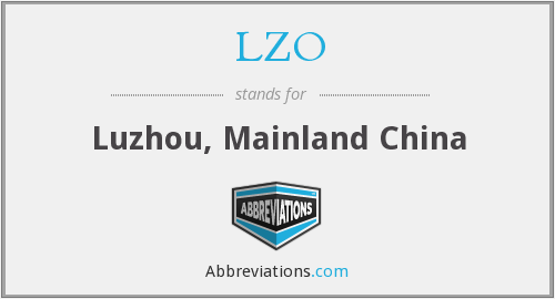 LZO - Luzhou, Mainland China