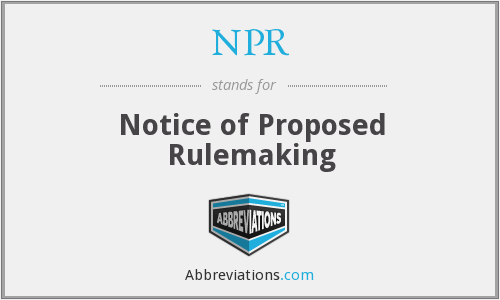 NPR - Notice of Proposed Rulemaking