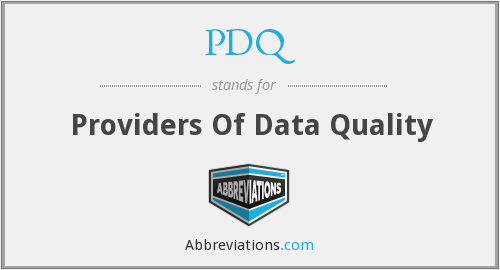 PDQ - Providers Of Data Quality