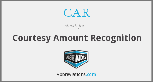 CAR - Courtesy Amount Recognition