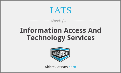 IATS - Information Access And Technology Services