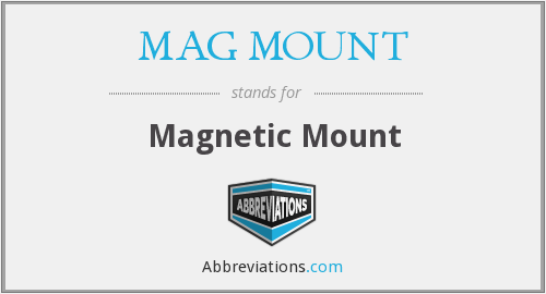 MAG MOUNT - Magnetic Mount
