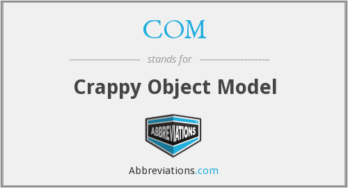 COM - Crappy Object Model