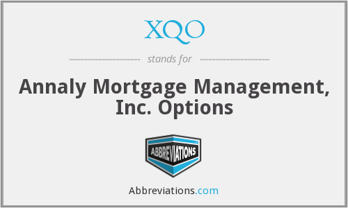 XQO - Annaly Mortgage Management, Inc. Options