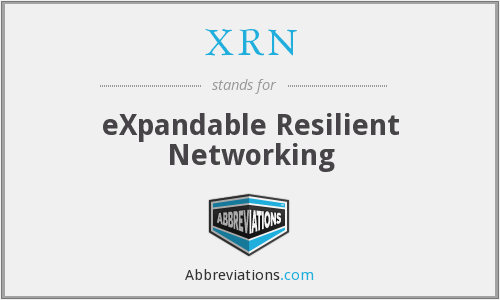 XRN - eXpandable Resilient Networking