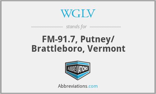 WGLV - FM-91.7, Putney/ Brattleboro, Vermont