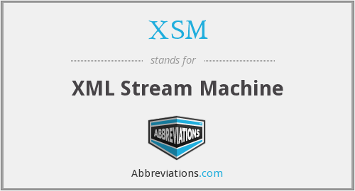 What does XSM stand for?